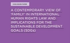 "A Contemporary View of ""Family"" in International Human Rights Law & Relevant for the SDG's"