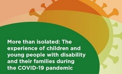 Australia - Experience of Children & Young People with Disability & Their Families During the COVID-19 Lockdown