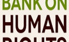 Bank on Human Rights, A coalition for human rights in development finance