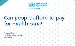 Can people afford to pay for health care? New evidence on financial protection in Europe (2019)
