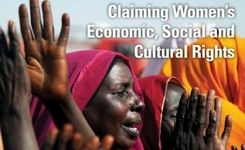Claiming Women's Economic, Social and Cultural Rights