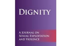 Dignity: Journal on Sexual Exploitation & Violence - Volume 2, Issue 1 2017