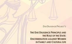Due Diligence Principle & The Role of the State: Discrimination Against Women in Family & Cultural Life