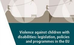 EU - Violence Against Children with Disabilities: Legislation, Policies & Programmes in the EU - Disabled European Girls