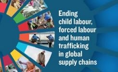 Ending child labour, forced labour & Human trafficking in global supply chains