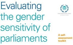 Evaluating the Gender Sensitivity of Parliaments: A Self-Assessment Toolkit