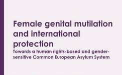 FGM - Female Genital Mutilation & International Protection - End FGM European Network Position Paper