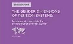 Gender Dimensions of Pensions Systems: Policies & Constraints for the Protection of Older Women