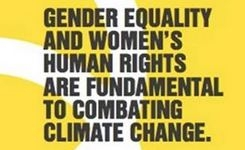 Gender Equality & Women's Human Rights Are Fundamental to Combating Climate Change