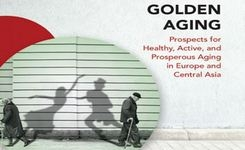 Golden Aging - Prospects for Healthy, Active, & Prosperous Aging in Europe & Central Asia - Women