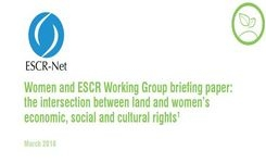 Intersections Between Women's Economic, Social & Cultural Rights: Land, Health, & Work