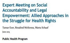 "Launching Working Paper - ""Social Accountability and Legal Empowerment: Allied Approaches in the Struggle for Health Rights"""