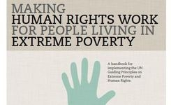 Making Human Rights Work for People Living in Extreme Poverty - Handbook