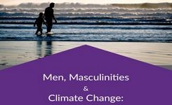 Men, Masculinities & Climate Change