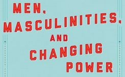 Men, Masculinities & Changing Power: Engaging Men in Gender Equality from 1995 to 2015
