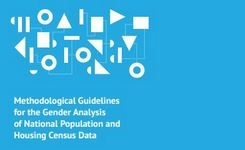Methodological Guidelines for the Gender Analysis of National Population and Housing Census Data