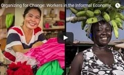 Organizing for Change: Workers in the Informal Economy - Women - Video
