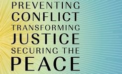 Preventing Conflict - Transforming Justice - Securing the Peace - Global Study Report