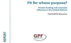 Private Funding & Corporate Influence in the UN – Fit for Whose Purpose? – Impact on Women's Issues, Support?