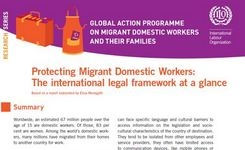 Protecting Migrant Domestic Workers: The International Legal Framework at a Glance - ILO