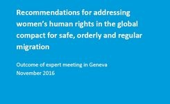 Recommendations for Addressing Women's Human Rights in the Global Compact for Safe, Orderly & Regular Migration