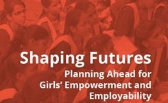 Shaping Futures - Program to Enhance Girls' Empowerment & Employability