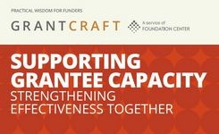 Supporting Grantee Capacity - Strengthening Effectiveness Together