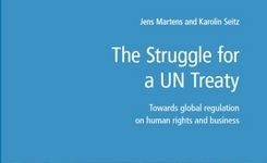 Towards Global Regulation on Human Rights & Business: The Struggle for a UN Treaty