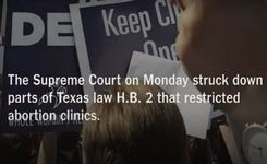 USA - Landmark Supreme Court Decision Strikes Down Texas State Abortion Restrictions