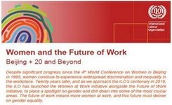 Women & The Future of Work - ILO - Beijing + 20 & Beyond