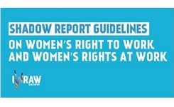 Women's Right to Work & Women's Rights at Work - Shadow Report Guidelines