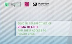 Gender perspectives of Roma Health and their access to healthcare