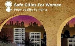 Safe Cities for Women - From Reality to Rights