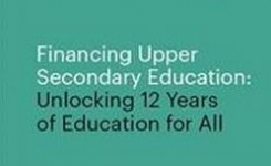 Financing Upper Secondary Education: Unlocking 12 Years of Education for All – GIRLS