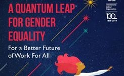 A Quantum Leap for Gender Equality - For a Better Future of Work for All - ILO Report