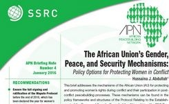 African Union's Gender, Peace & Security Mechanisms: Policy Options for Protecting Women in Conflict