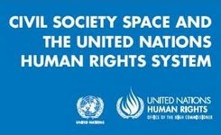 Civil Society Space & The UN Human Rights System – Guide