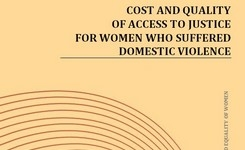 Cost and quality of access to justice for women who suffered domestic violence