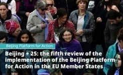 EU - Beijing + 25: The 5th Review of Implementation of the Beijing Platform by European Union Member States