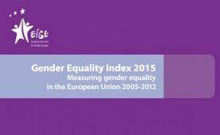 EU Gender Equality Index 2015 - Measuring Gender Equality in the European Union 2005-2012