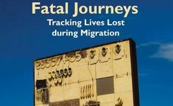 Fatal journeys: Tracking lives lost during migration