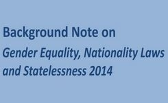 Gender Equality, Nationality Laws & Statelessness 2014