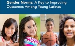 Gender Norms: A Key to Improving Outcomes Among Young Latinas