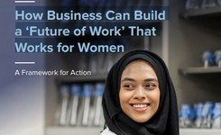 How Business Can Build a 'Future of Work' That Works for Women