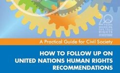 How to Follow Up on UN Human Rights Recommendations - Guide for Civil Society