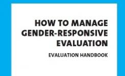 UN Women Evaluation Handbook: How to Manage Gender-Responsive Evaluation