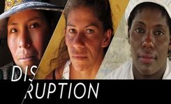 Latin America - Disruption Film - Empowered Grassroots Women Confront Inequality, Expland Inclusion