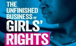 State of the World's Girls 2015 - The Unfinished Business of Girls' Rights