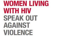 Women Living with HIV Speak Out Against Violence