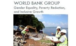 World Bank Group Gender Strategy: Gender Equality, Poverty Reduction & Inclusive Growth